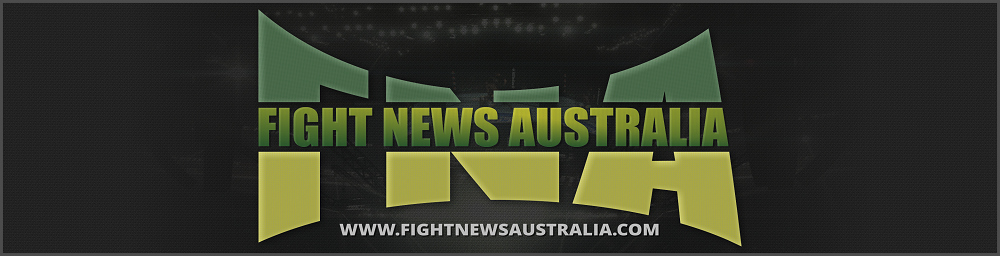 Fight News Australia